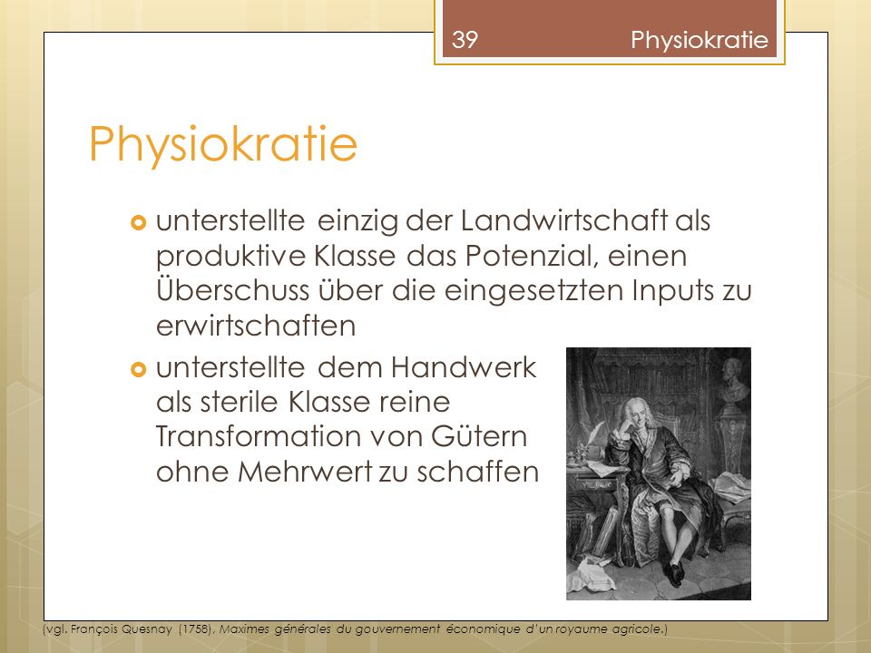 Physiokratie Physiokratie.