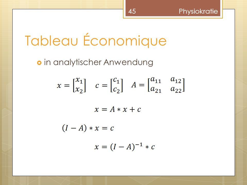 Physiokratie Tableau Économique in analytischer Anwendung