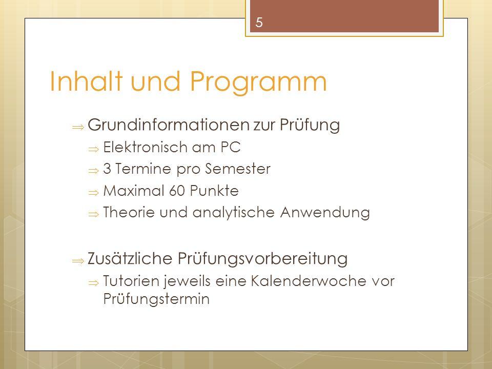 Inhalt und Programm Grundinformationen zur Prüfung
