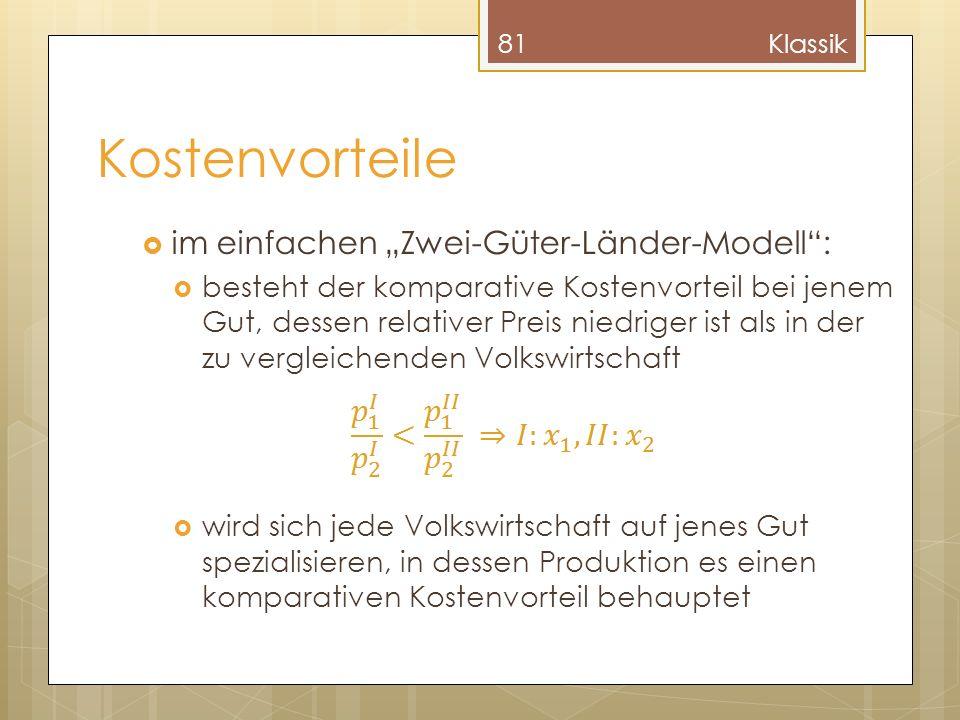 """Kostenvorteile im einfachen """"Zwei-Güter-Länder-Modell :"""