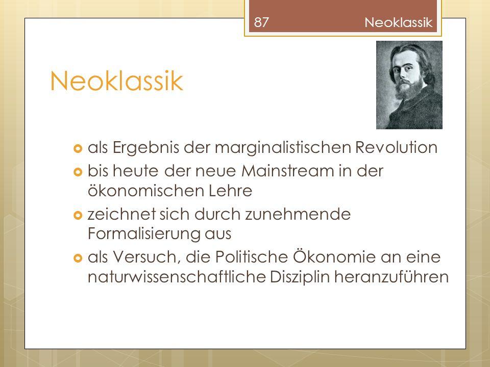 Neoklassik als Ergebnis der marginalistischen Revolution