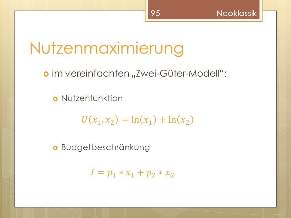 """Nutzenmaximierung im vereinfachten """"Zwei-Güter-Modell : Nutzenfunktion"""