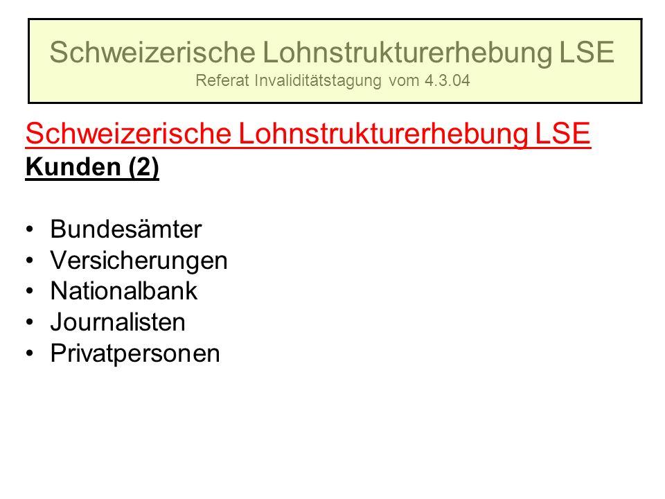Schweizerische Lohnstrukturerhebung LSE