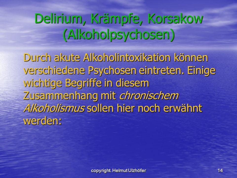 Delirium, Krämpfe, Korsakow (Alkoholpsychosen)
