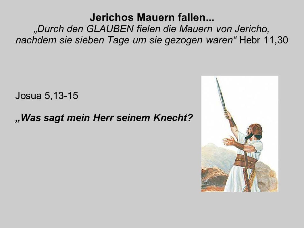 """Josua 5,13-15 """"Was sagt mein Herr seinem Knecht"""