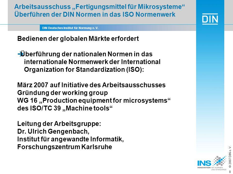 """Arbeitsausschuss """"Fertigungsmittel für Mikrosysteme Überführen der DIN Normen in das ISO Normenwerk"""