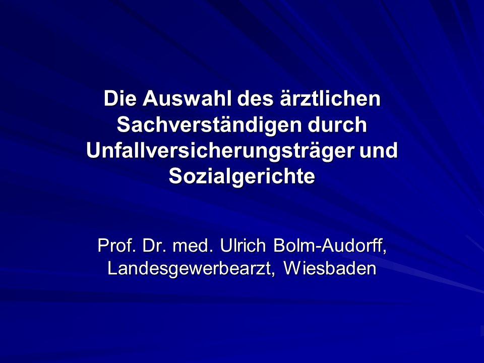 Prof. Dr. med. Ulrich Bolm-Audorff, Landesgewerbearzt, Wiesbaden