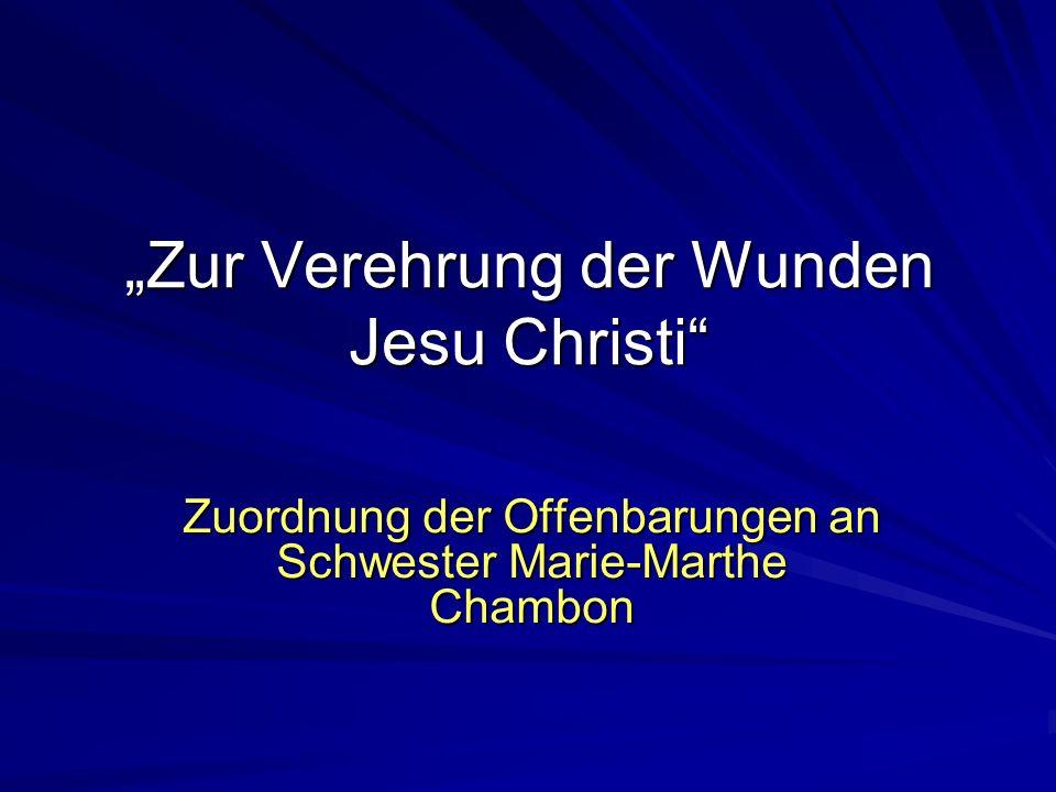 """""""Zur Verehrung der Wunden Jesu Christi"""