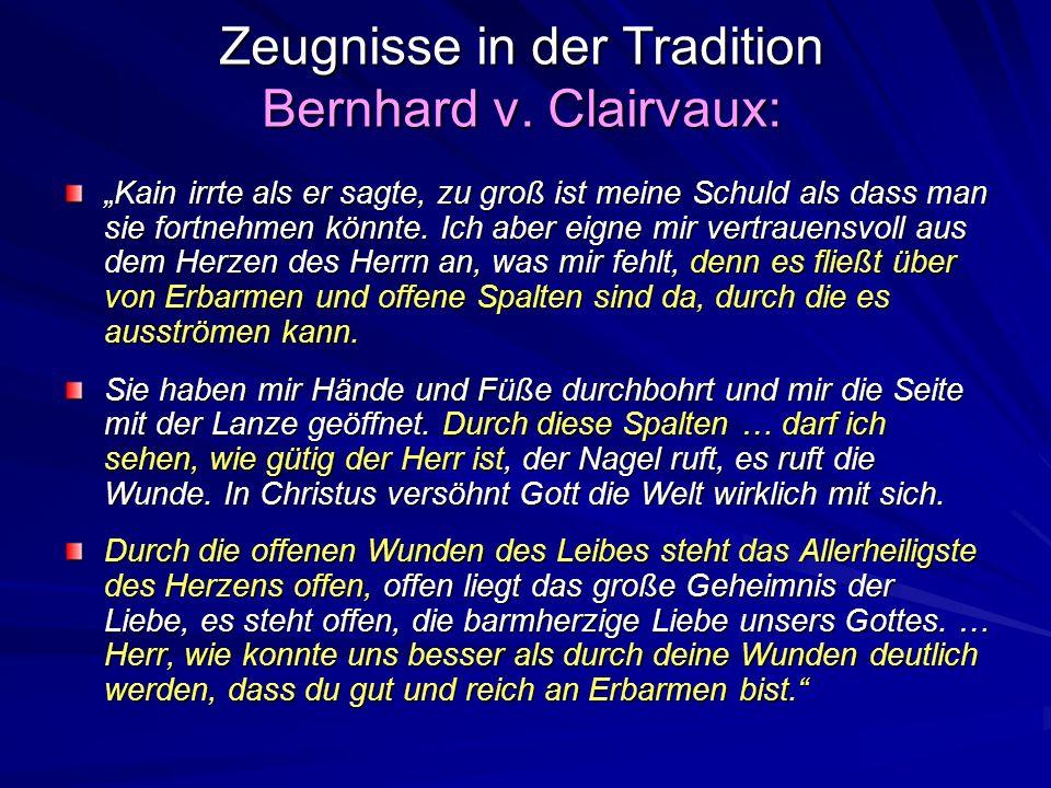 Zeugnisse in der Tradition Bernhard v. Clairvaux: