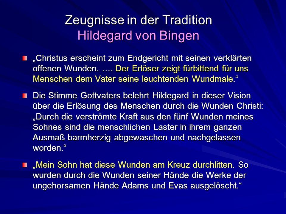 Zeugnisse in der Tradition Hildegard von Bingen