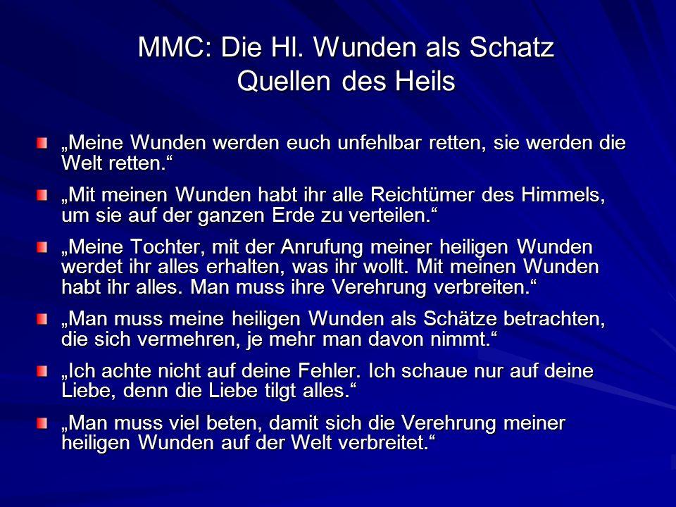 MMC: Die Hl. Wunden als Schatz Quellen des Heils