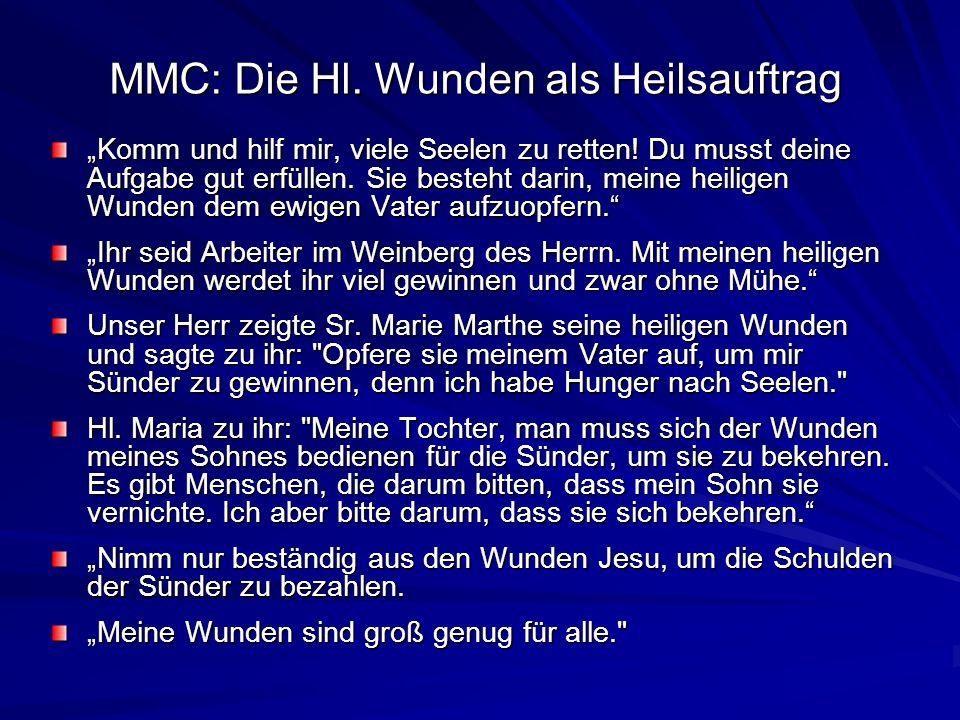 MMC: Die Hl. Wunden als Heilsauftrag