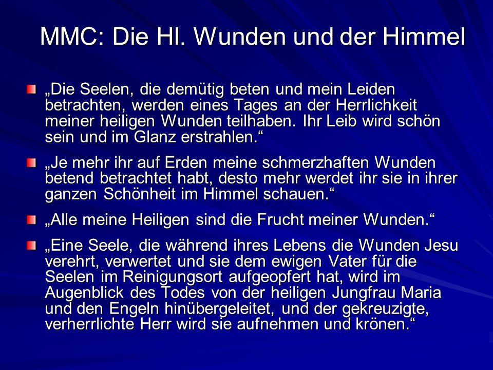 MMC: Die Hl. Wunden und der Himmel