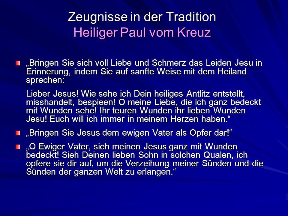 Zeugnisse in der Tradition Heiliger Paul vom Kreuz