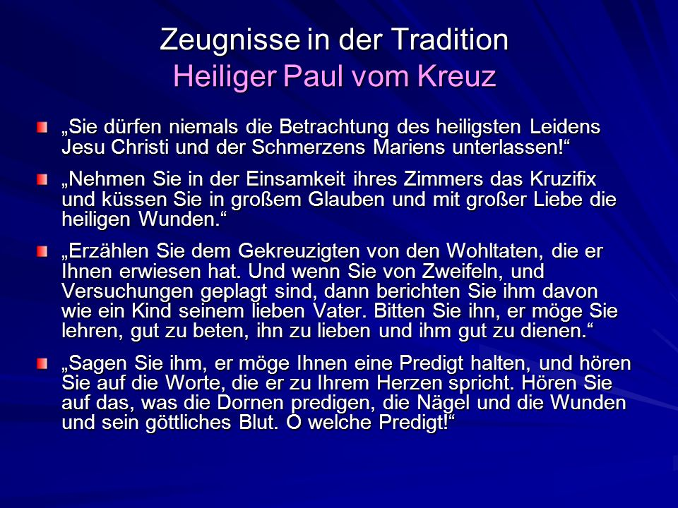 Zeugnisse in der Tradition Heiliger Paul vom Kreuz