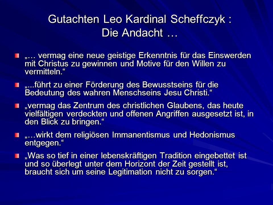 Gutachten Leo Kardinal Scheffczyk : Die Andacht …