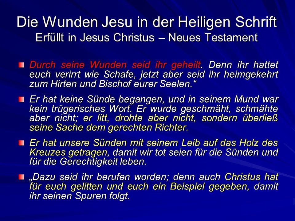 Die Wunden Jesu in der Heiligen Schrift Erfüllt in Jesus Christus – Neues Testament