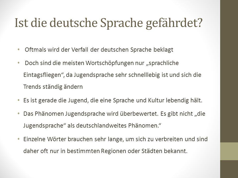 Ist die deutsche Sprache gefährdet