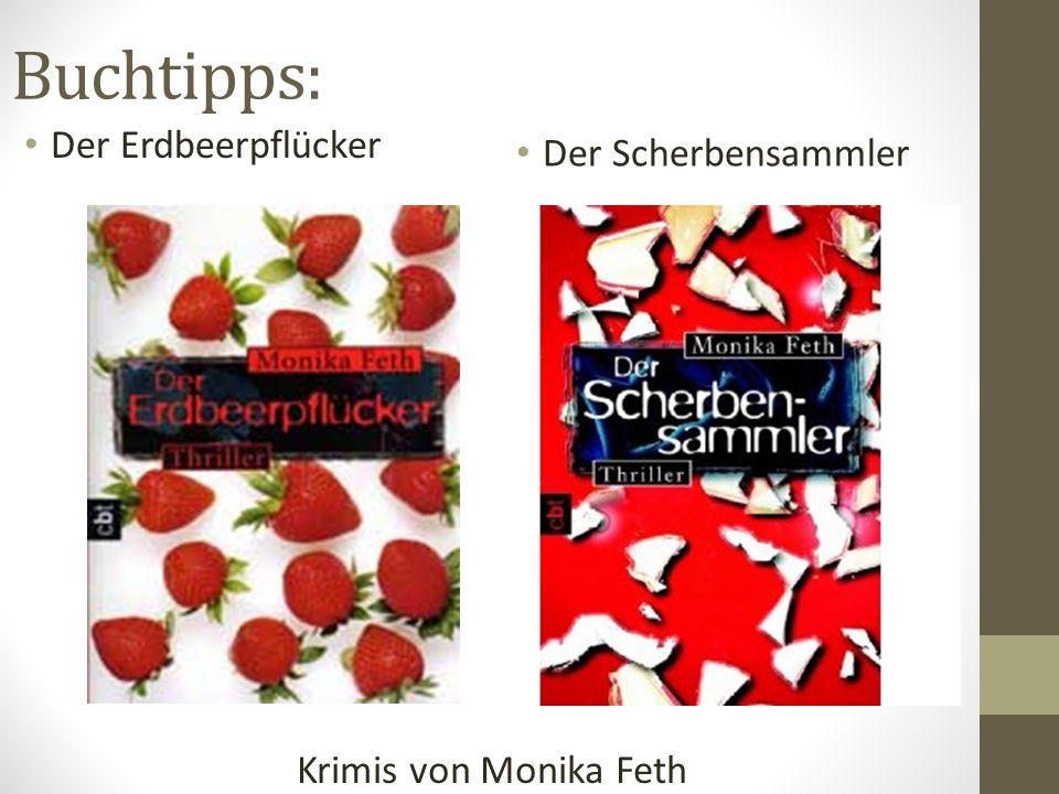 Buchtipps: Der Erdbeerpflücker Der Scherbensammler