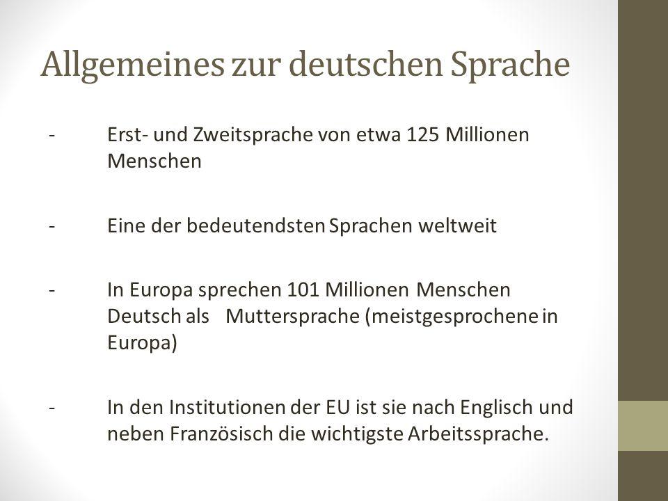 Allgemeines zur deutschen Sprache