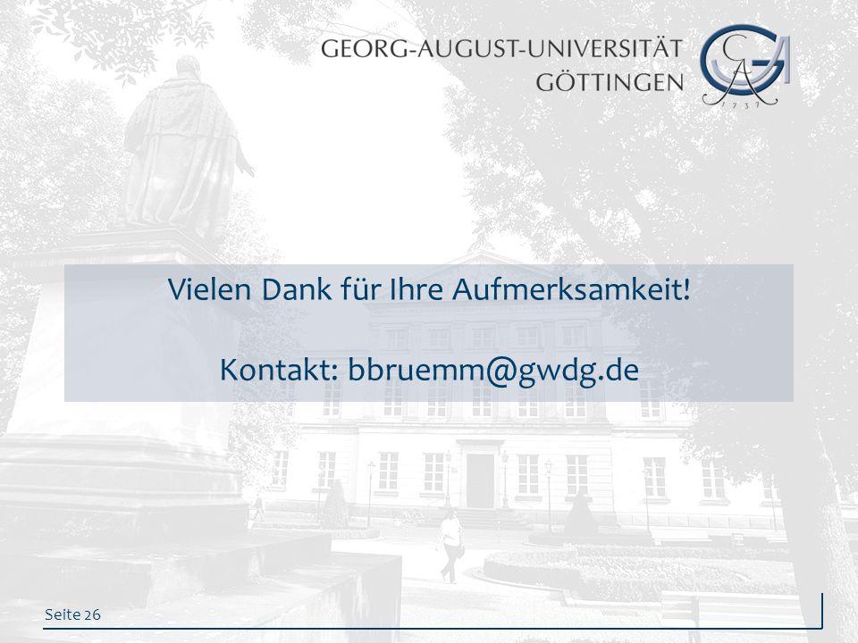 Vielen Dank für Ihre Aufmerksamkeit! Kontakt: bbruemm@gwdg.de