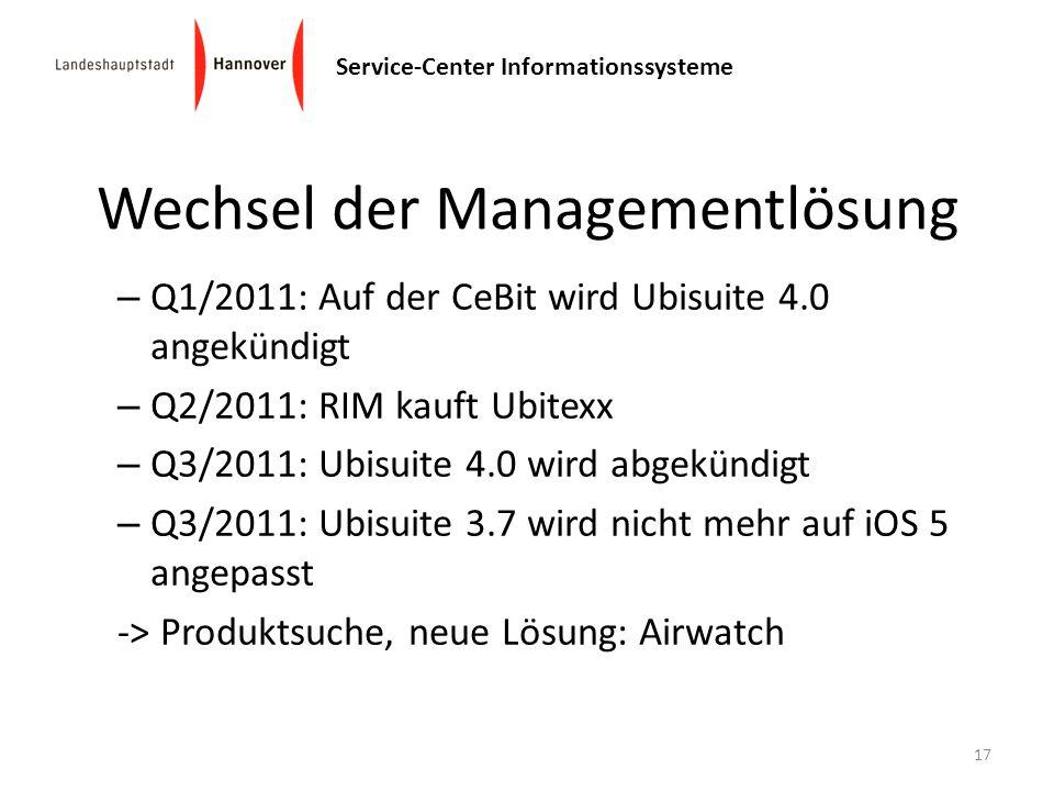 Wechsel der Managementlösung