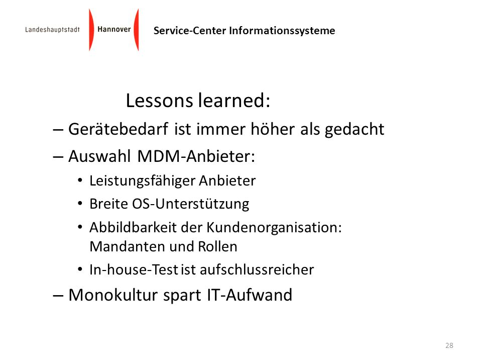 Lessons learned: Gerätebedarf ist immer höher als gedacht