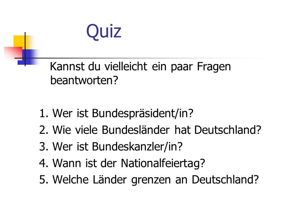 Quiz Kannst du vielleicht ein paar Fragen beantworten