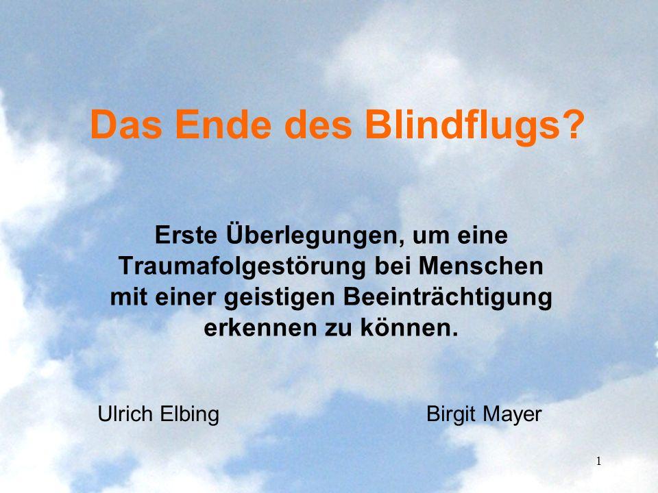 Das Ende des Blindflugs
