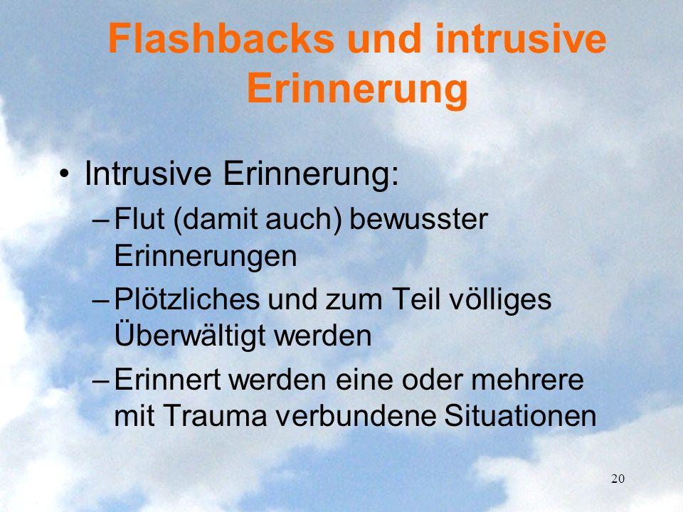 Flashbacks und intrusive Erinnerung
