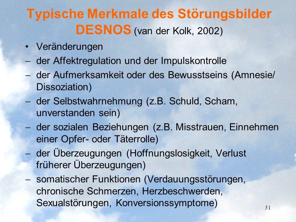 Typische Merkmale des Störungsbilder DESNOS (van der Kolk, 2002)