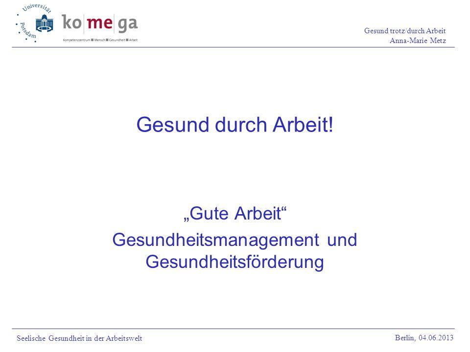 """""""Gute Arbeit Gesundheitsmanagement und Gesundheitsförderung"""