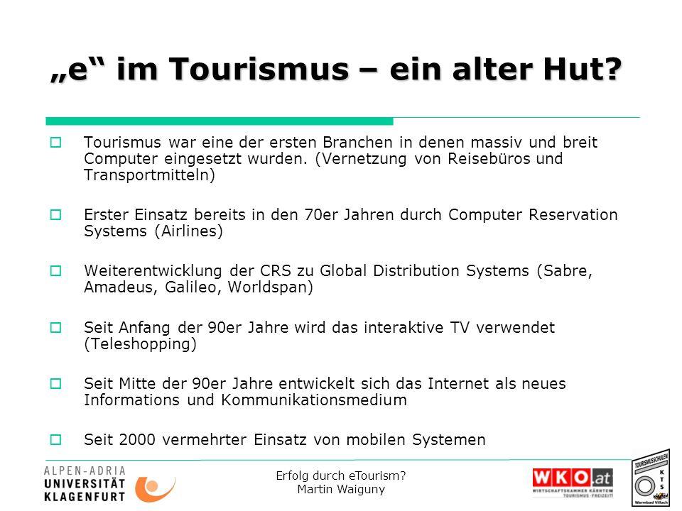 """""""e im Tourismus – ein alter Hut"""