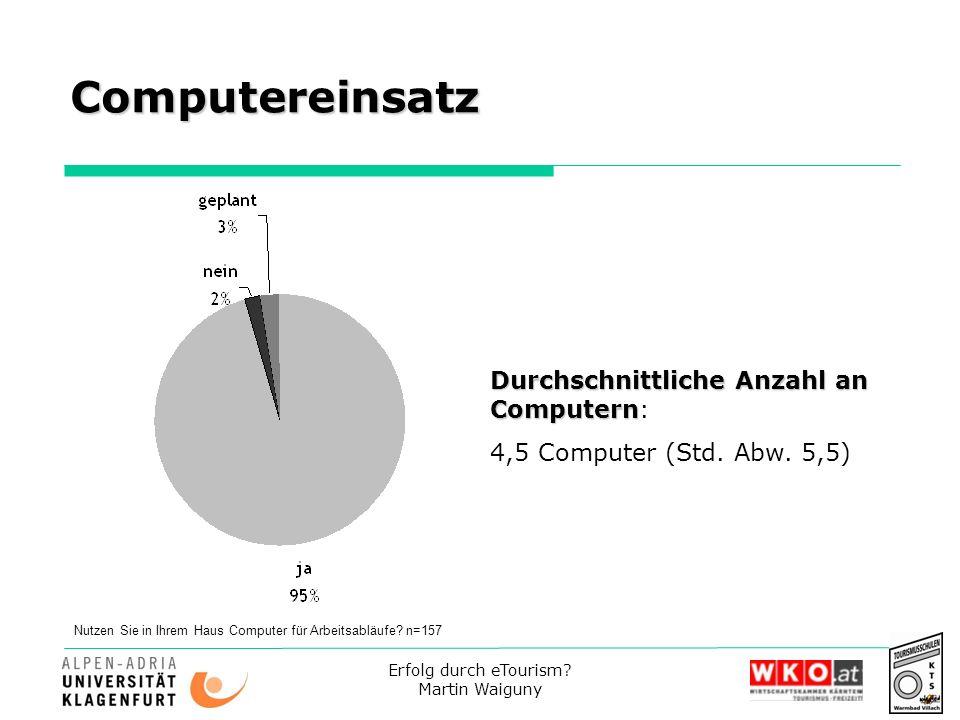 Computereinsatz Durchschnittliche Anzahl an Computern: