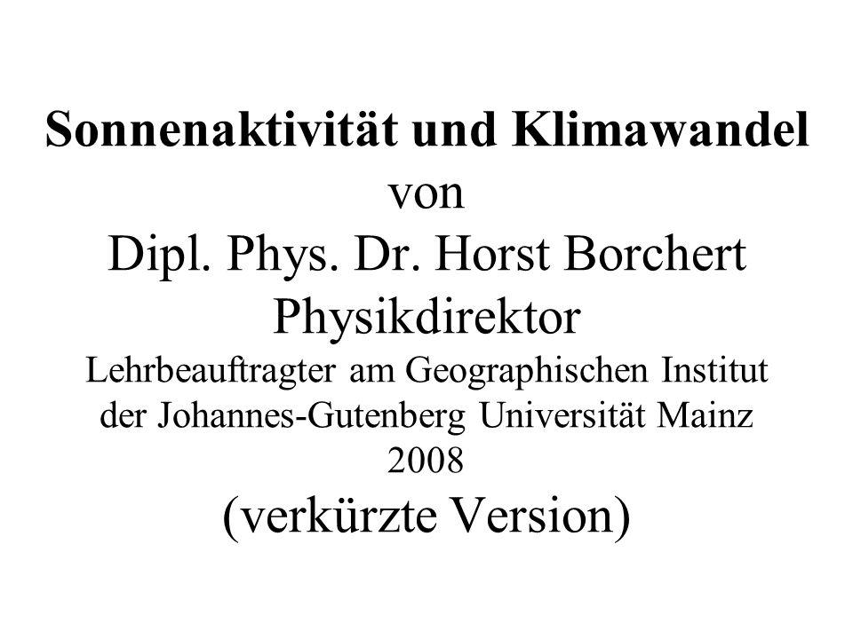 Sonnenaktivität und Klimawandel von Dipl. Phys. Dr