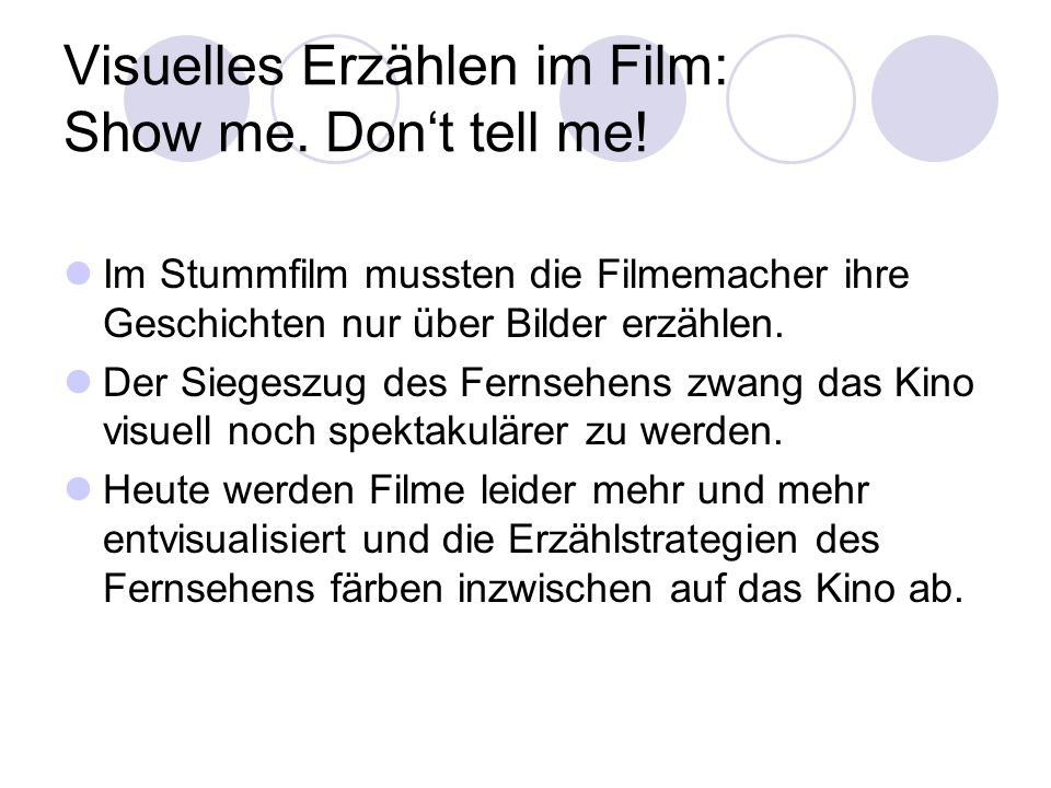 Visuelles Erzählen im Film: Show me. Don't tell me!