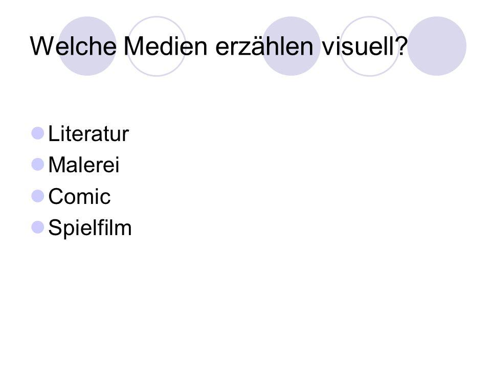 Welche Medien erzählen visuell