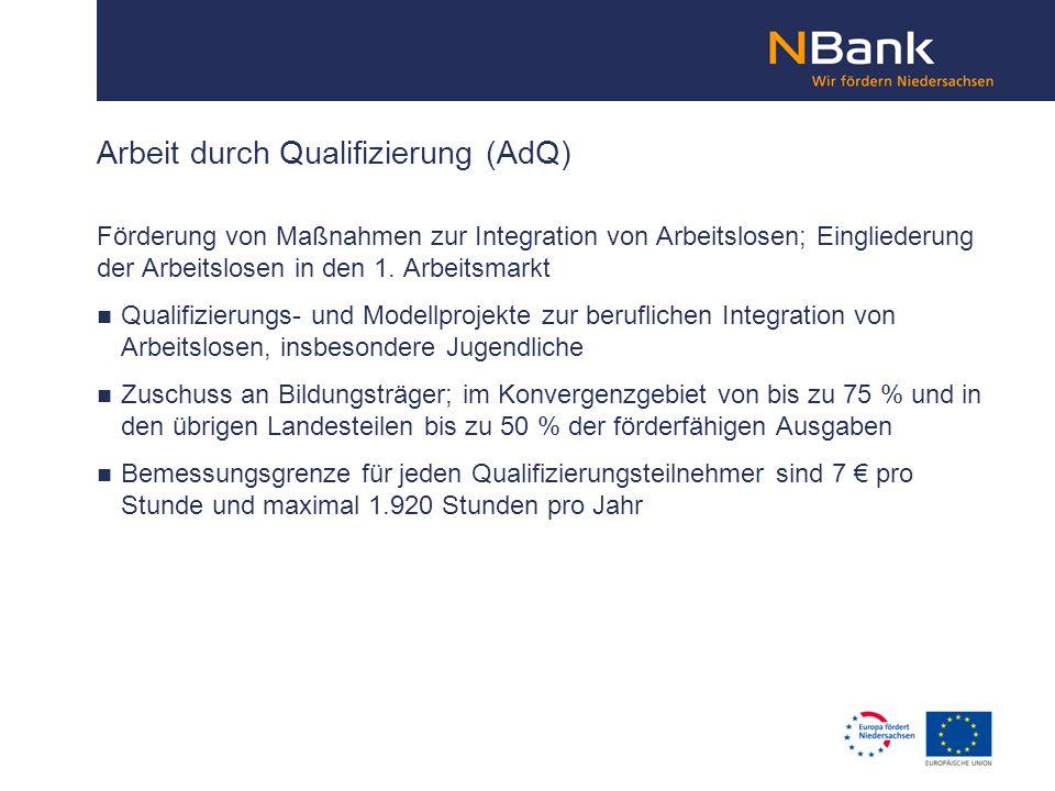 Arbeit durch Qualifizierung (AdQ)
