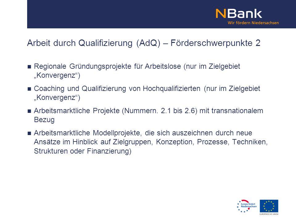 Arbeit durch Qualifizierung (AdQ) – Förderschwerpunkte 2