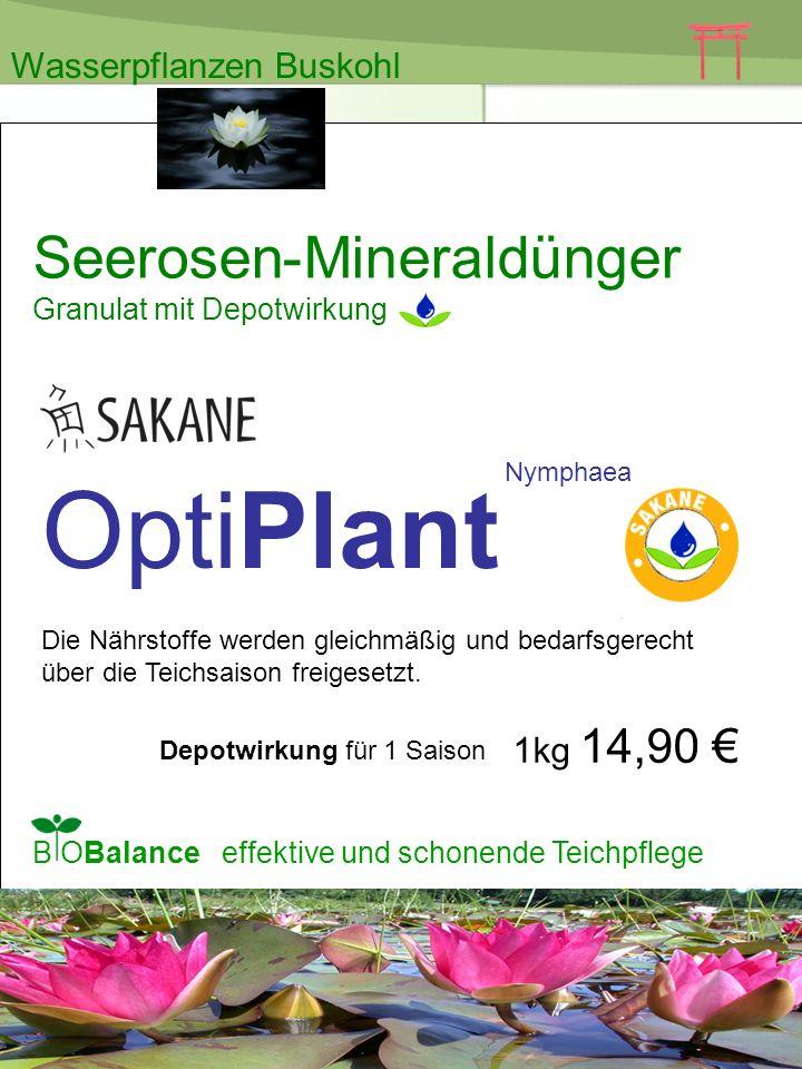 OptiPlant Seerosen-Mineraldünger Wasserpflanzen Buskohl 1kg 14,90 €