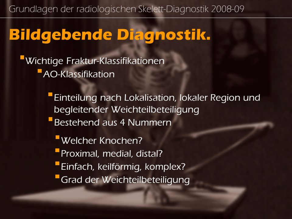 Bildgebende Diagnostik.