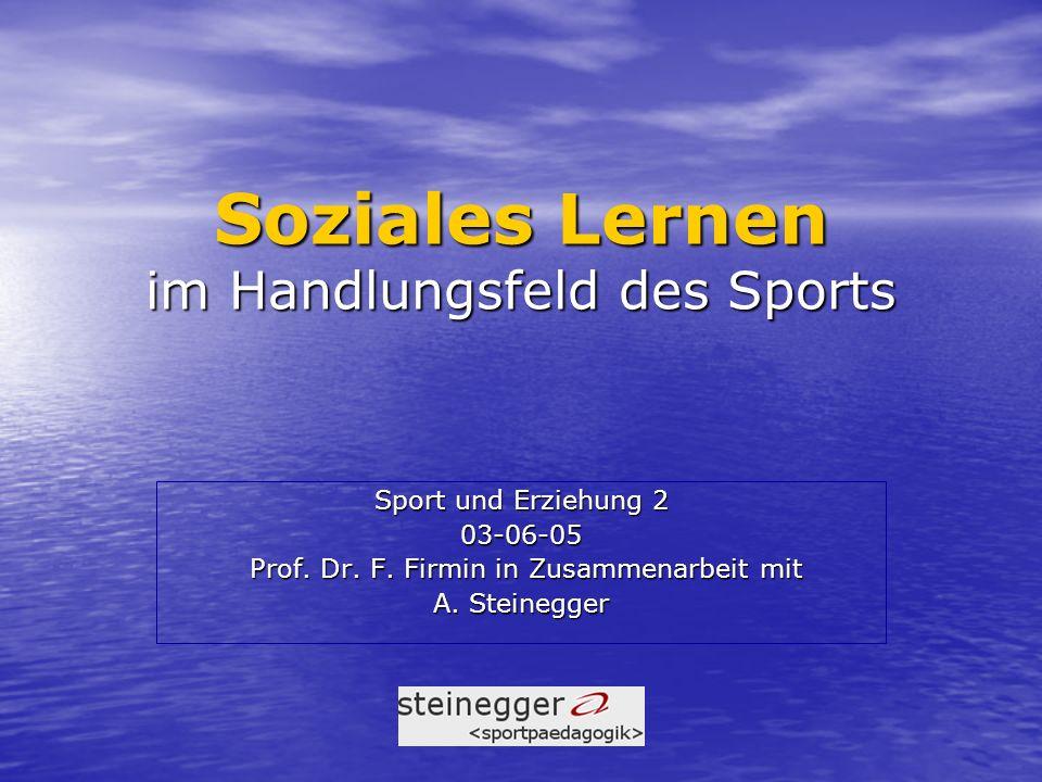 Soziales Lernen im Handlungsfeld des Sports