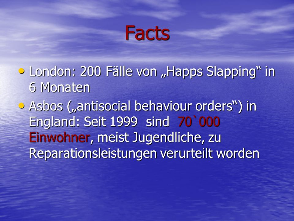 "Facts London: 200 Fälle von ""Happs Slapping in 6 Monaten"