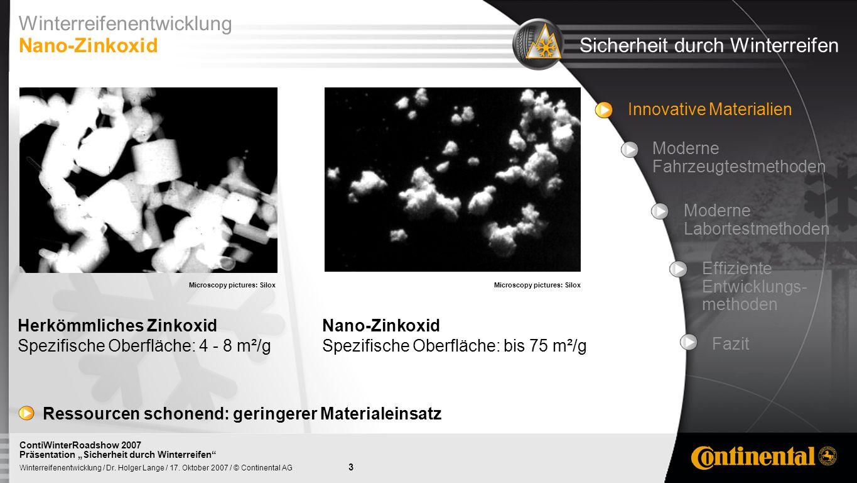 Winterreifenentwicklung Nano-Zinkoxid Sicherheit durch Winterreifen