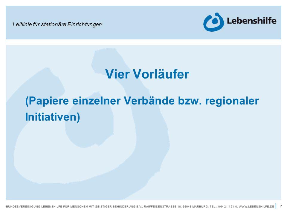 (Papiere einzelner Verbände bzw. regionaler Initiativen)