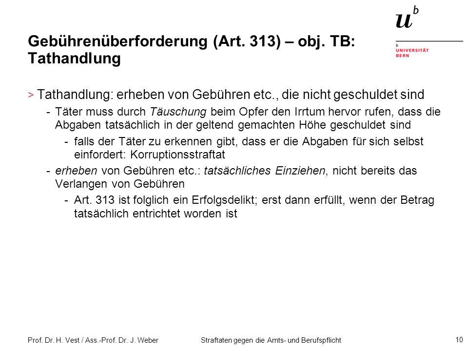 Gebührenüberforderung (Art. 313) – obj. TB: Tathandlung