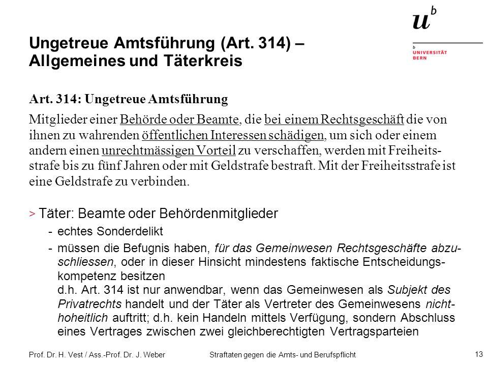 Ungetreue Amtsführung (Art. 314) – Allgemeines und Täterkreis