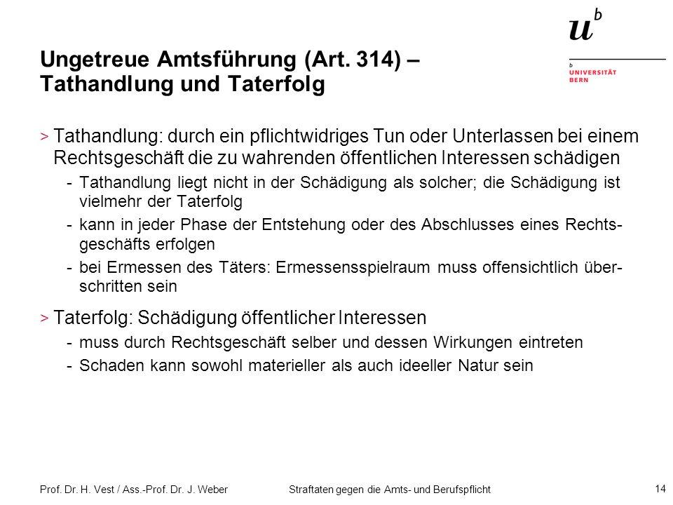 Ungetreue Amtsführung (Art. 314) – Tathandlung und Taterfolg