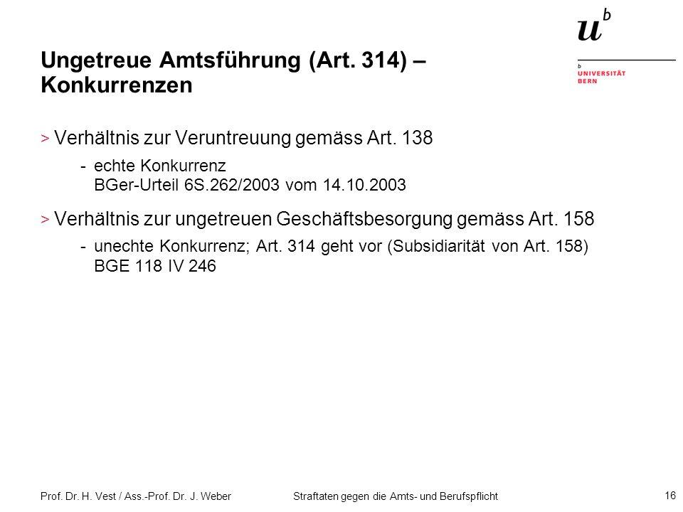 Ungetreue Amtsführung (Art. 314) – Konkurrenzen
