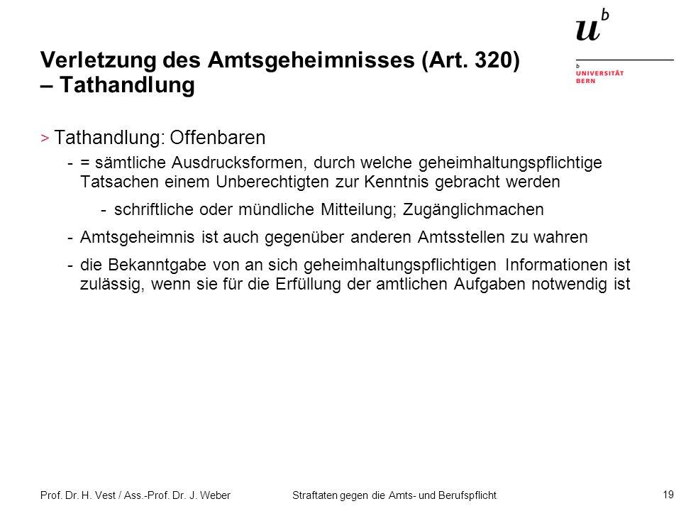 Verletzung des Amtsgeheimnisses (Art. 320) – Tathandlung